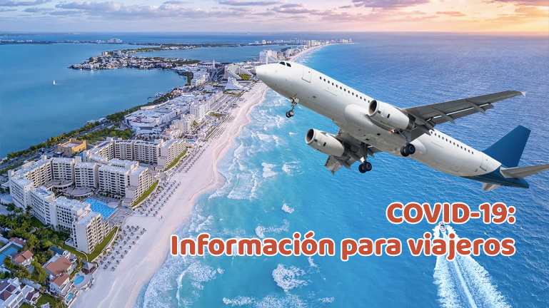 Regulaciones para viajeros vía aérea