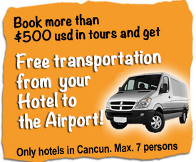 Book more than 500 usd and get Free transportation from Cancun Airport to your hotel,