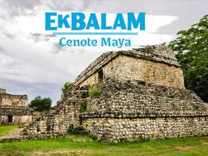Ek Balam and Cenote Maya